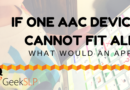 If one AAC device cannot fit all, why would one AAC app fit all?