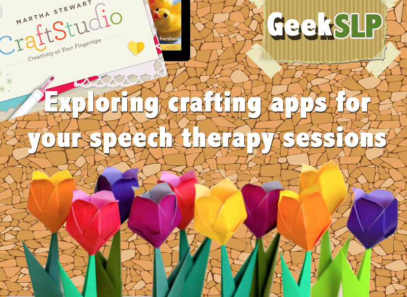 exploring crafting apps for speech therapy