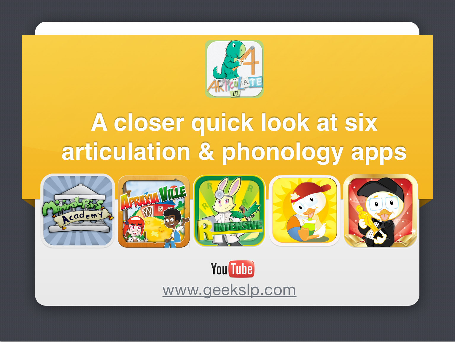 A closer quick look at six articulation & phonology apps