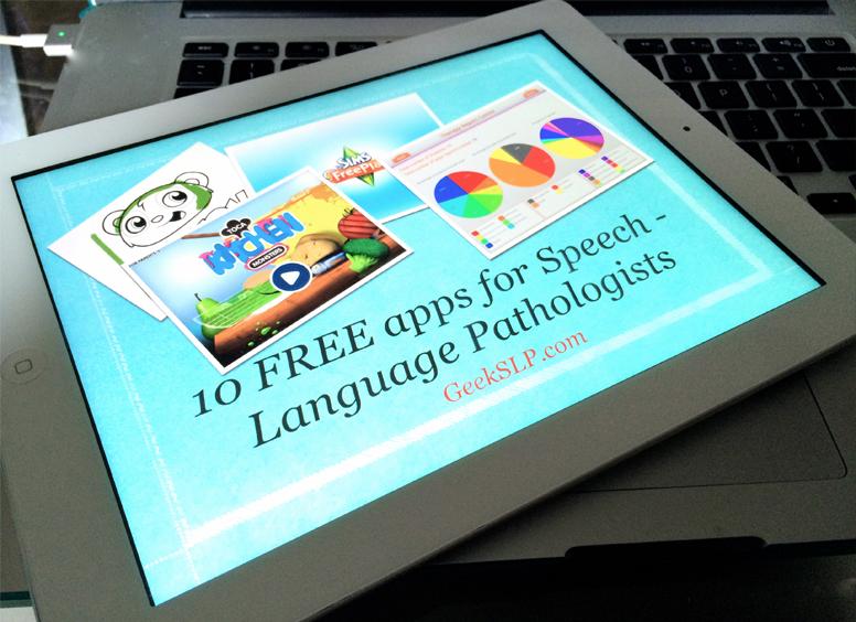 ten free apps for speech-language pathologists geekslp