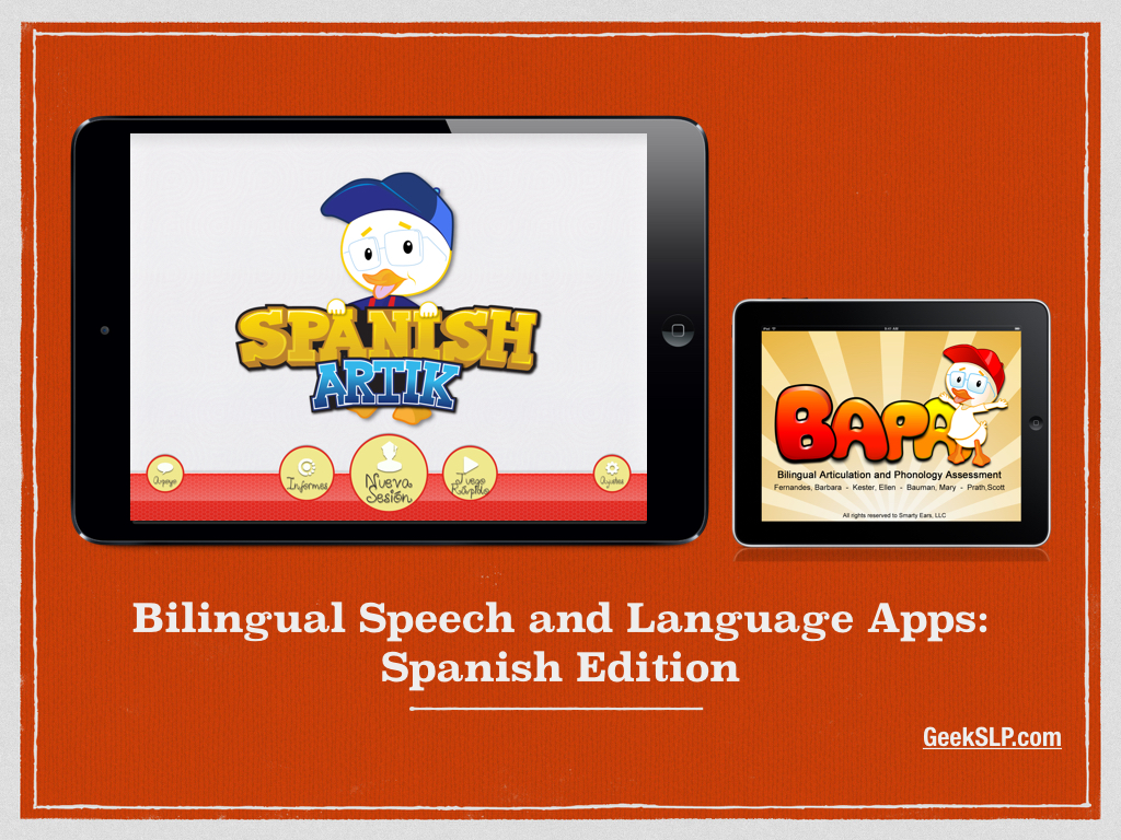 Bilingual Speech and Language Apps: Spanish Edition